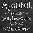 Alcohol.. No Great Love Story by friedmangallery