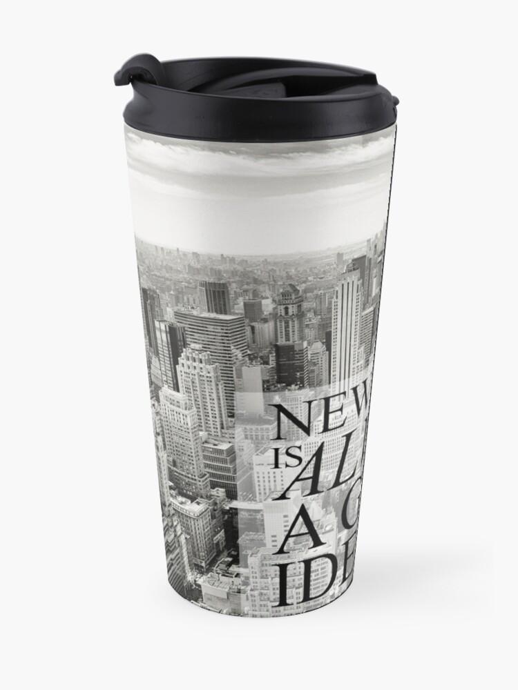 Vista alternativa de Taza de viaje Nueva York es siempre una buena idea