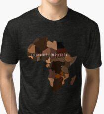 Flexin My Complexion Tri-blend T-Shirt