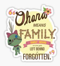 Ohana - Lilo and Stitch Quote Sticker