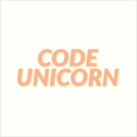 Code Unicorn Art Print By Ashleycoin Redbubble