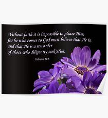 Hebrews 11:6 Poster