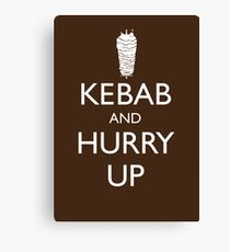 Kebab and hurry up Canvas Print