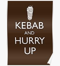 Kebab and hurry up Poster