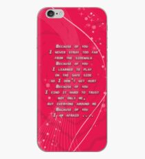 Because of you iPhone Case