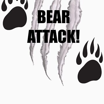 Bear Attack! by shirts4you