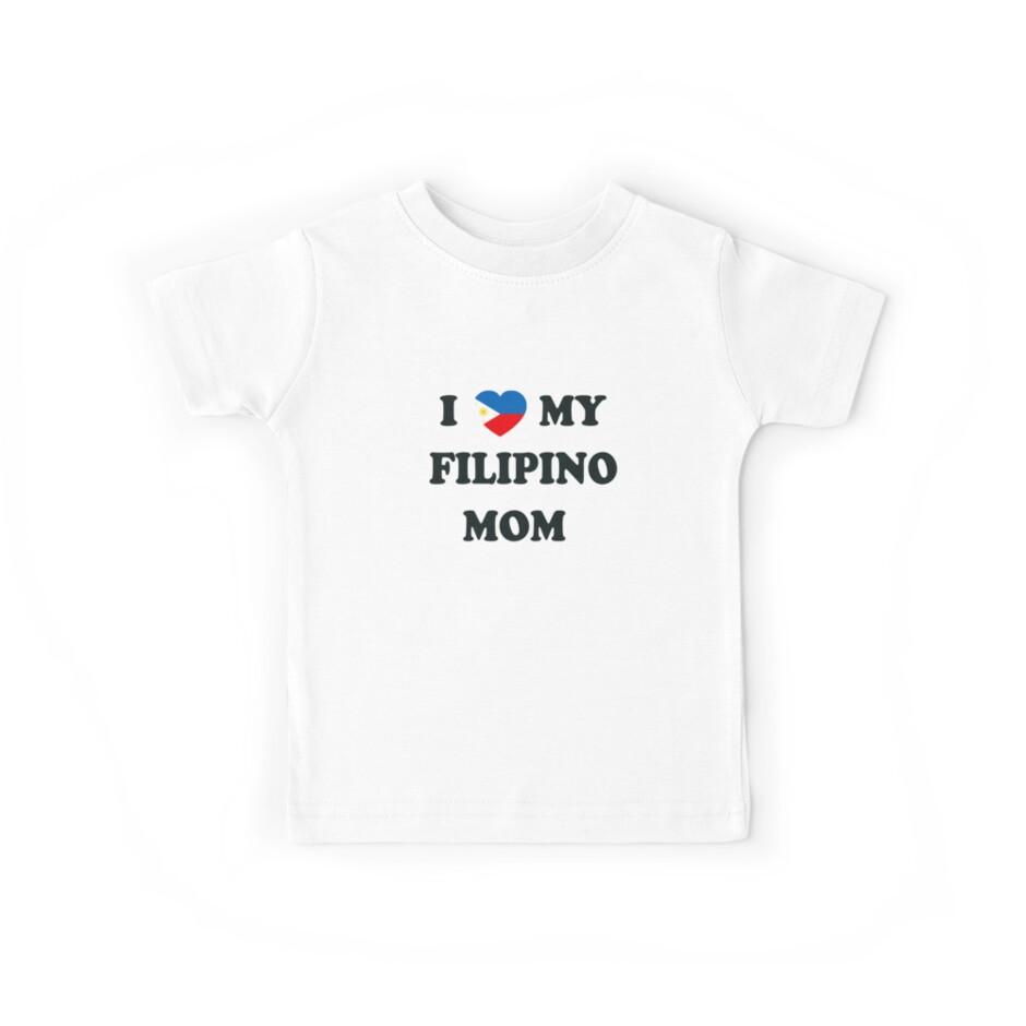 I Heart My Filipino Mom by delosreyes75