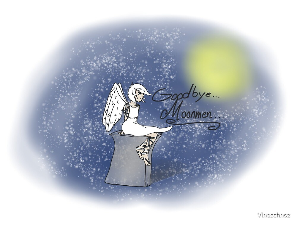 Goodbye Moonmen by Vineschnoz