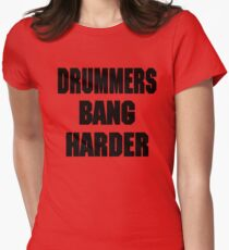 DRUMMERS BANG HARDER (DAVE GROHL, TAYLOR HAWKINS) Womens Fitted T-Shirt