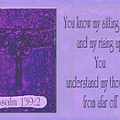 Psalm 139:2 by budrfli