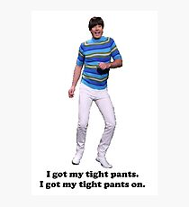 Tight Pants Photographic Print