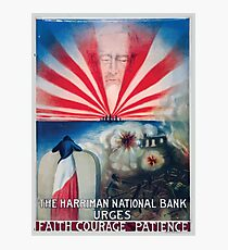 The Harriman National Bank urges faith courage and patience Photographic Print