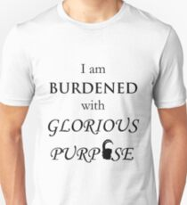 Burdened with Glorious Purpose T-Shirt