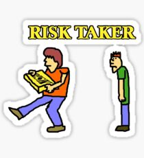 Risk Taker Sticker