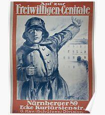 Auf zur Freiwilligen Centrale Nürnberger 89 Ecke Kurfürstenstr G Kav Schützen Division 1124 Poster