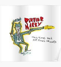Dirtier Harry Poster