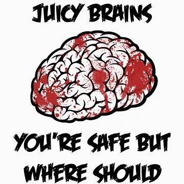 Juicy Brains by samvere