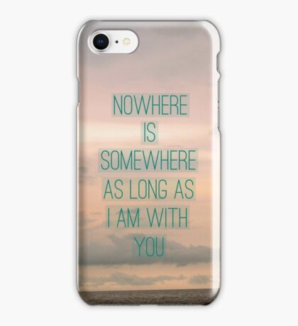 Somewhere With You iPhone Case/Skin