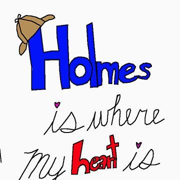 Holmes is where my heart is by taco0ninja