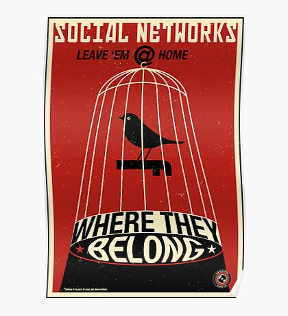 Keep the Social Networking at Home Poster