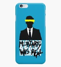 Moriarty Was Real iPhone 6 Case