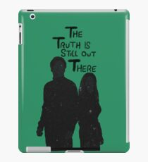 The Truth is Still Out There iPad Case/Skin