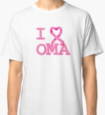 I Heart OMA - Breast Cancer Awareness Classic T-Shirt