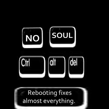 Reboot can fix anything by dxhathaway
