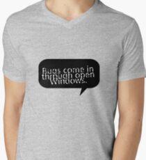 Bugs come in through open Windows. T-Shirt