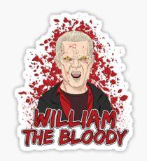 William the Bloody Sticker