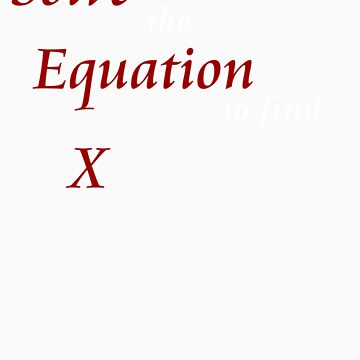 Solve the Equation to find X by ChronoStar