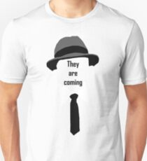 They are coming T-Shirt