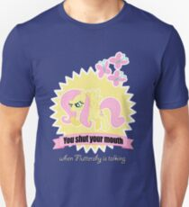 Fluttershy  - You Shut your Mouth !!! T-Shirt