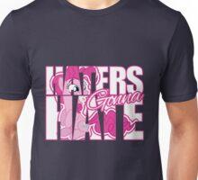 Pinkie Pie - Haters gonna Hate Unisex T-Shirt