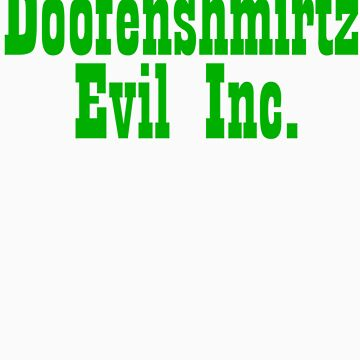 Doofenshmirtz Evil Inc. - GREEN by mollypopart