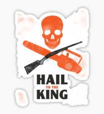 Hail to the King Sticker