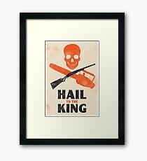 Hail to the King Framed Print