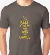 keep calm and win the games Unisex T-Shirt