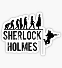 Sherlock Holmes the evolution of man Sticker