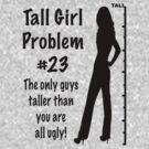 Tall Girl Problems #23 by sandnotoil