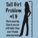 Tall Girl Problems #19 by sandnotoil