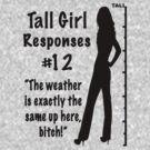 Tall Girl Responses #12 by sandnotoil