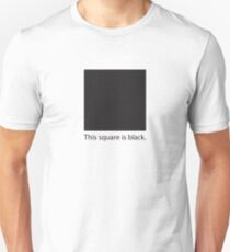 This square is black. Unisex T-Shirt