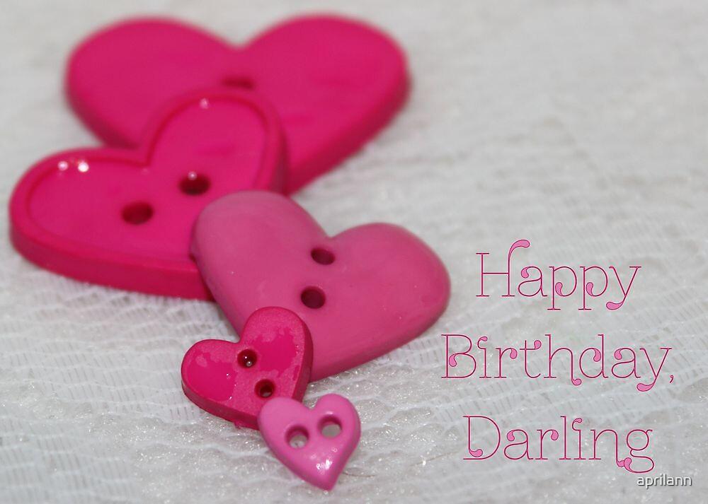 Happy Birthday, Darling! by aprilann
