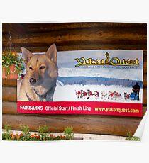 Sign, Sled dog race, Fairbanks, Alaska, 2012. Poster
