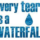 «Every Teardrop is a Waterfall Letras destacadas» de MissCellaneous