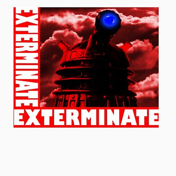EXTERMINATE by LonewolfDesigns