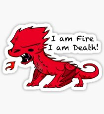 Baby Smaug - I am Fire, I am Death Sticker