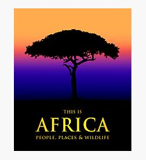 This Is Africa Photographic Print