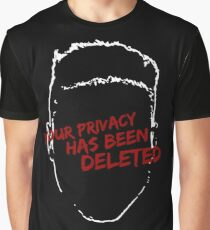 privacy has been deleted Graphic T-Shirt